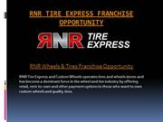 Multiple Revenue Streams from RNR Tire Express Franchise Opportunity