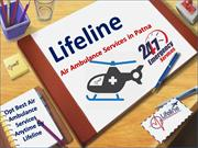 Book Advance Life-support Air Ambulance Services in Patna by Lifeline