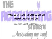 How to answer a question on asset deprec