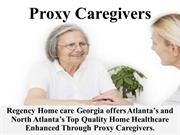 Proxy Caregivers From Regency Home Care