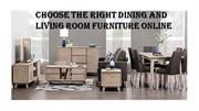 Choose the Right Dining and Living Room Furniture Online