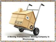 X Moving Transportaion: Moving Company in Mississauga