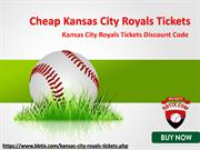 Cheap Kansas City Royals Match Tickets