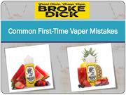 Common First-Time Vaper Mistakes