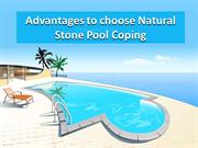 Advantages of natural stone pool coping