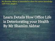 Mr Shamim Akhtar Knowledge and Experience of Job Time