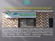 Gynaecologist in New Ashok Nagar | Obstetricians in New Ashok Nagar