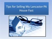 Tips for Selling My Lancaster PA House Fast