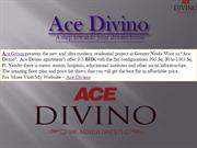 Ace Divino New Residential Apartments Greater Noida West
