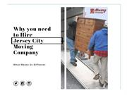Why You Need To Hire Jersey City Moving Company?