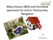 Nikoo Homes 2BHK semi furnished apartment for rent in Thanisandra