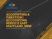 Maitland Accounting & Taxation   Accounting Service East Maitland, NSW
