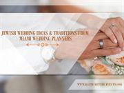 Jewish Wedding Ideas and Traditions from Miami Wedding Planners