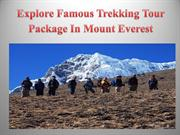 Explore Famous Trekking Tour Package In Mount Everest