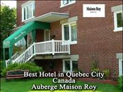 Book now the cheapest Hotel in Quebec | Hotel Maison Roy