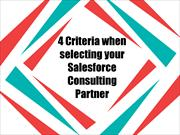 4 Criteria when selecting your Salesforce Consulting Partner