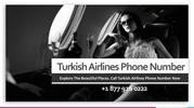 Explore The Beautiful Places. Call Turkish Airlines Phone Number Now