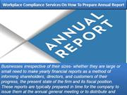 Workplace Compliance Services On How To Prepare Annual Report