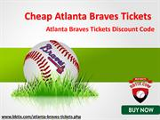 Cheapest Braves Match Tickets | Atlanta Braves Tickets Promo Code