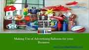 Making Use of Advertising Balloons for your Business
