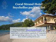 Seychelles packing list - Coral Strand Hotel