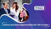 Various Business Opportunities for FDI in India