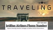 Explore amazing vacation Packages at JetBlue Airlines Reservations