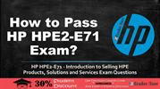 HP HPE Sales Certified HPE2-E71 Exam Question Answers