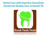 Dental care with Expertise Consultant Dentist for Quality Care in Kema