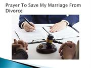 Prayer To Save My Marriage From Divorce