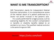 IME Transcription - A Very Important Part Of Medical Industry