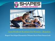 Gym Workout Routines for Women in Brandon