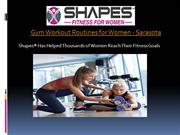Gym Workout Routines for Women in Sarasota