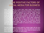 The Positive factors of Social Media for Business