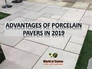 Advantages of Porcelain Pavers in 2019
