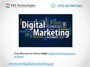 Four Reasons to Choose Right Digital Marketing Agency in Dubai.