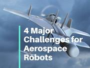 4 Major Challenges for Aerospace Robots