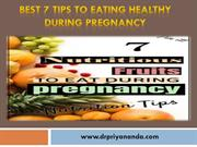 Best 7 Tips to Eating Healthy During Pregnancy