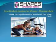 Gym Workout Routines for Women in Fleming Island