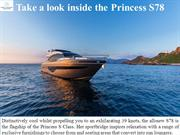 Take a look inside the Princess S78