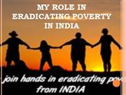 My role in eradicating poverty in India
