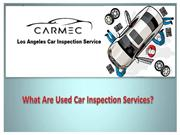 Los Angeles Car Inspection Service