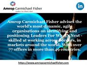 Amrop Carmichael Fisher - Leaders For Whats's Next