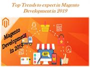 Top Trends to expect in Magento Development in 2019