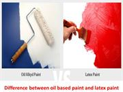 Difference between oil based paint and latex paint