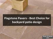 Flagstone pavers-Best Natural Stone for Your Backyard Patio Design