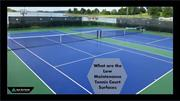 What are the Low Maintenance Tennis Court Surfaces