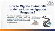 How to Migrate to Australia under various Immigration Programs?