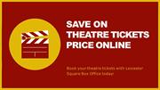 Half Price Theatre Tickets - LSBO