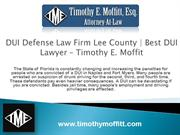 DUI Defense Law Firm Lee County   Best DUI Lawyer